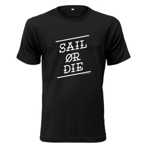 SAIL OR DIE / BLACK - COTTON